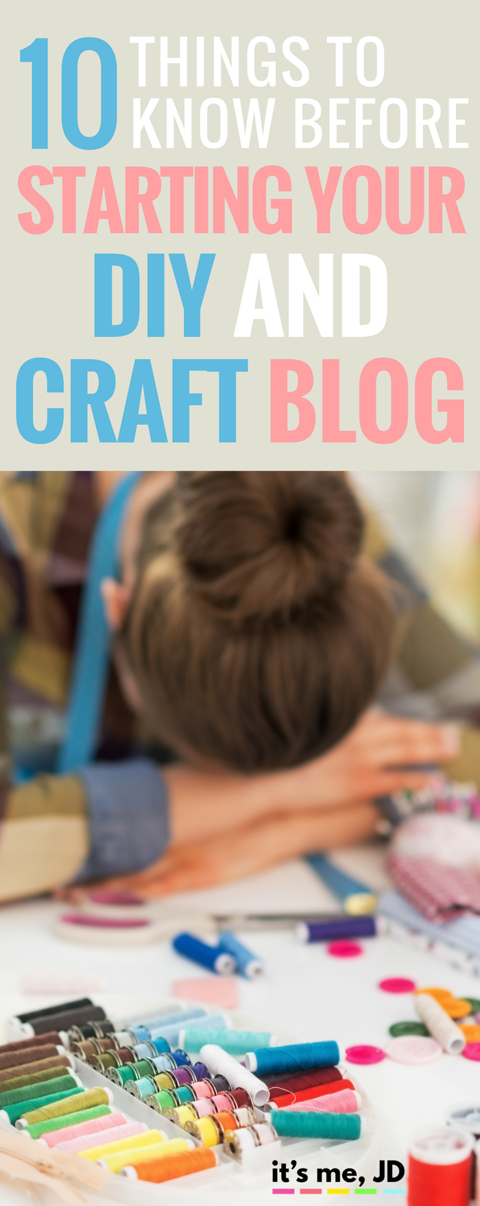 10 THINGS TO KNOW BEFORE STARTING YOUR DIY AND CRAFT BLOG, Successful, blog post, ideas