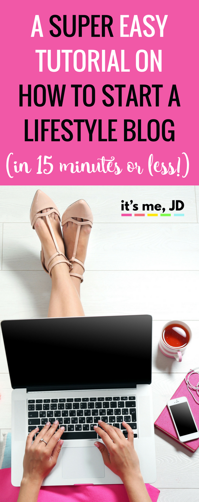 How To Start A Lifestyle Blog Tutorial (15 Minutes or Less!) Tips, Ideas, Social Media