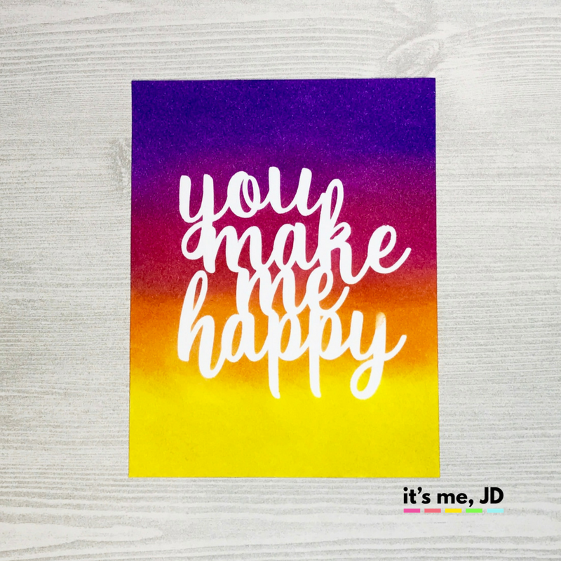 Ink Blending You Make Me Happy Bright Colorful Card