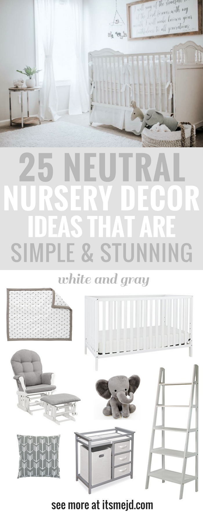Neutral Nursery Decor Ideas That Are Simple Yet Stunning The Color Gray And White