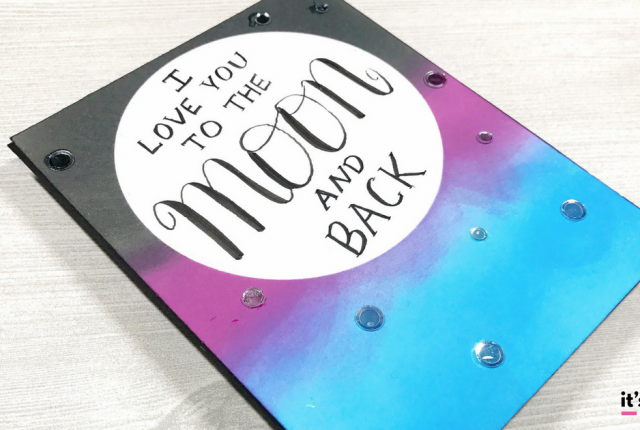 To The Moon and Back Hand Lettered Card With Ink Blending