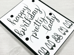 hand lettered happy birthday black white shoes card