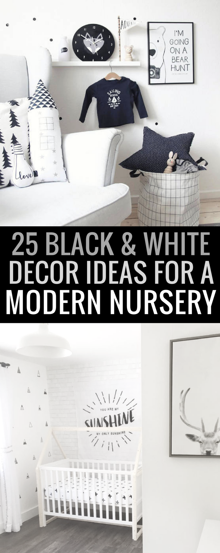 25 Black and White Decor Ideas For A Modern Neutral Nursery Design #nursery #baby #neutral #blackandwhite