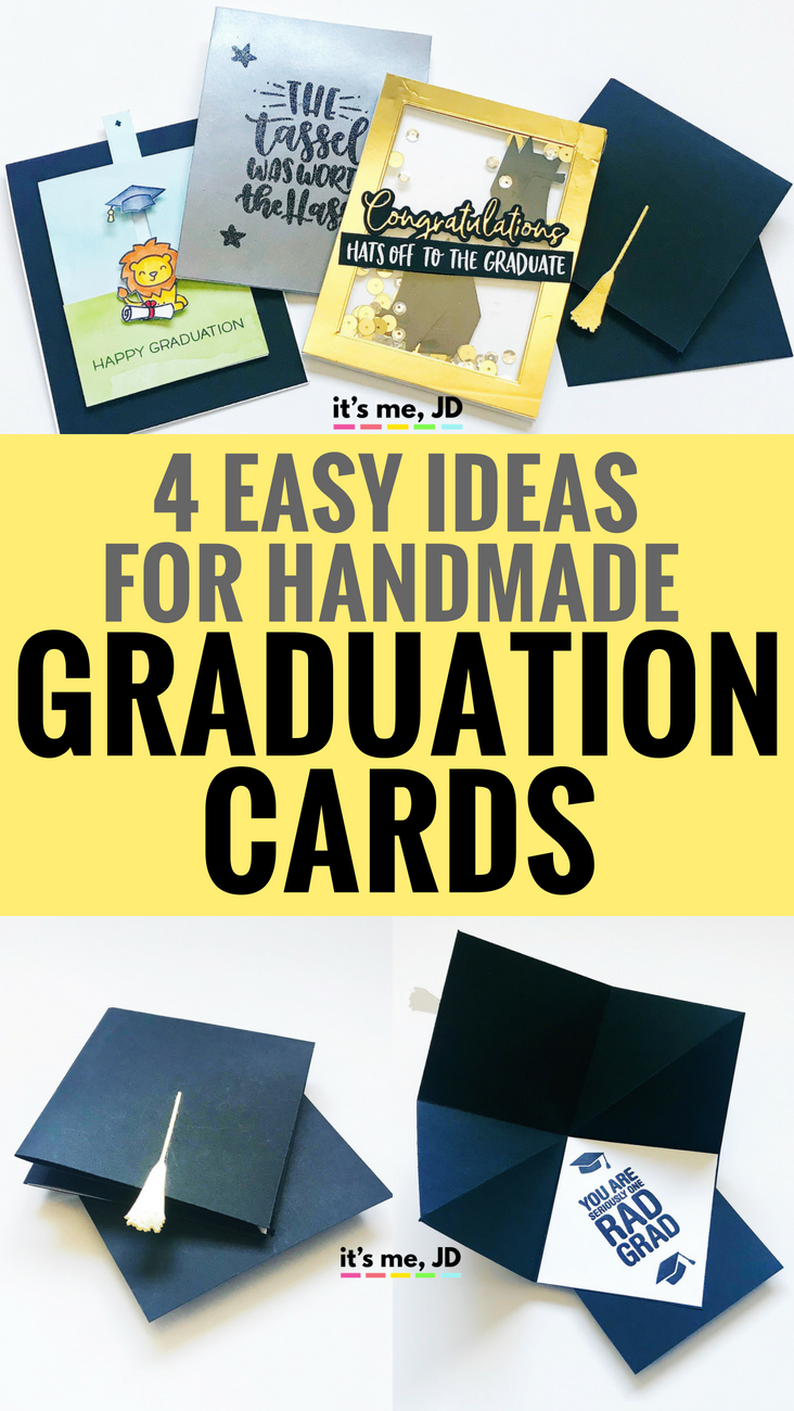 4 Easy Diy Graduation Card Ideas It S Me Jd