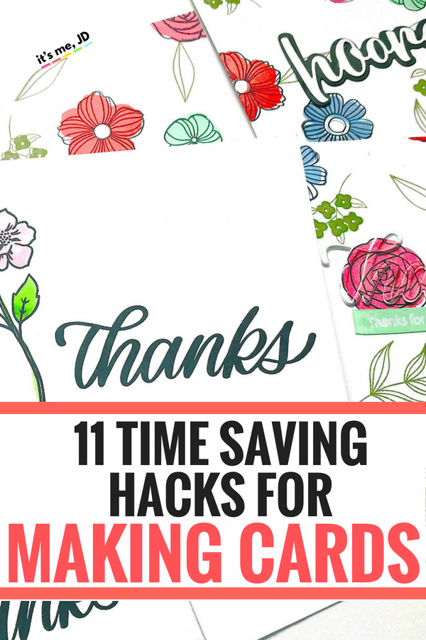 11 Time Saving Hacks For Card Making #cardmaking #craft #crafts #papercrafts #crafthacks