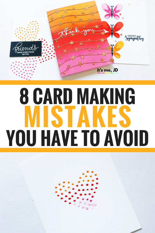 Card Making Mistakes to Avoid #cardmaking #papercraft #papercrafts #greetingcard #craft