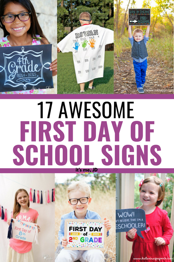17 Awesome First Day Of School Signs #firstdayofschool #backtoschool #photoideas #schoolpictures
