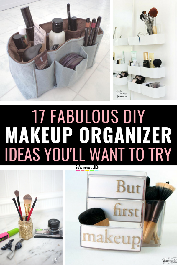 17 Fabulous DIY Makeup Organizer Ideas You'll Want To Try #makeuporganization #makeupstorage #beautyaddict #makeuplover