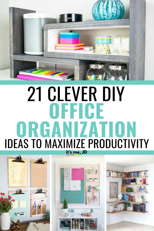 21 Clever DIY Office Organization Ideas To Maximize Productivity #diyoffice #officeorganization #officehacks #deskhacks