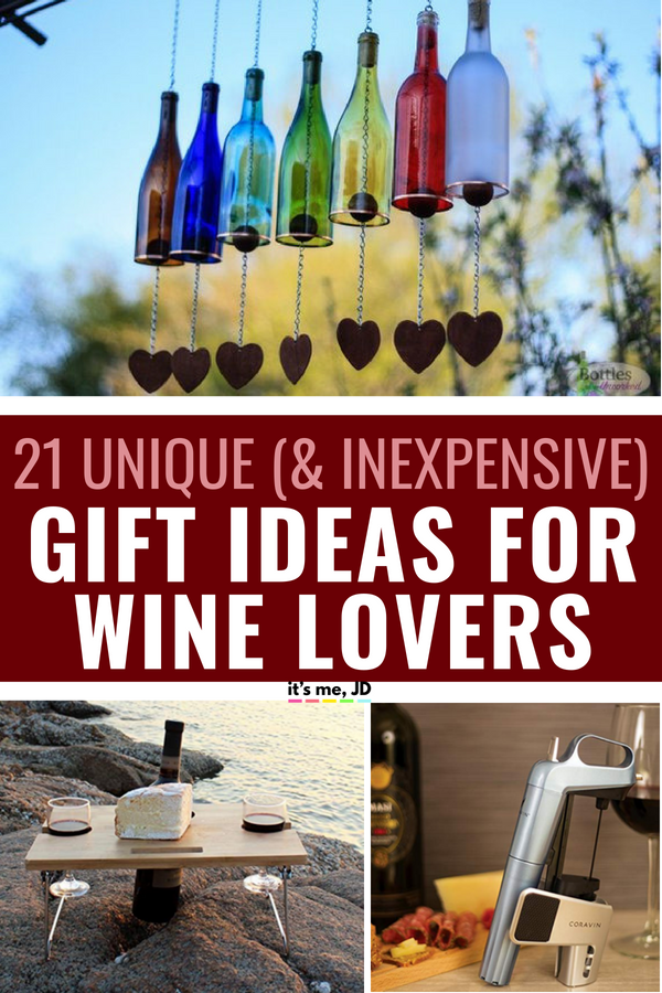 21 Unique And Inexpensive Gift Ideas For Wine Giftideas Winelover
