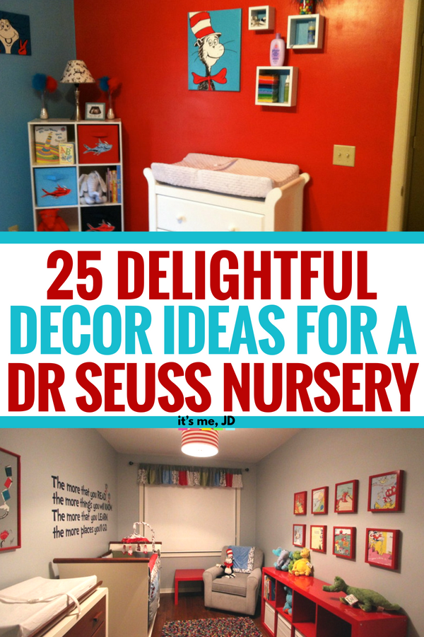 25 Delightful Decor Ideas for Dr. Seuss Nursery Themes #nurserydecor #nurseryideas #drseuss #drseussnursery