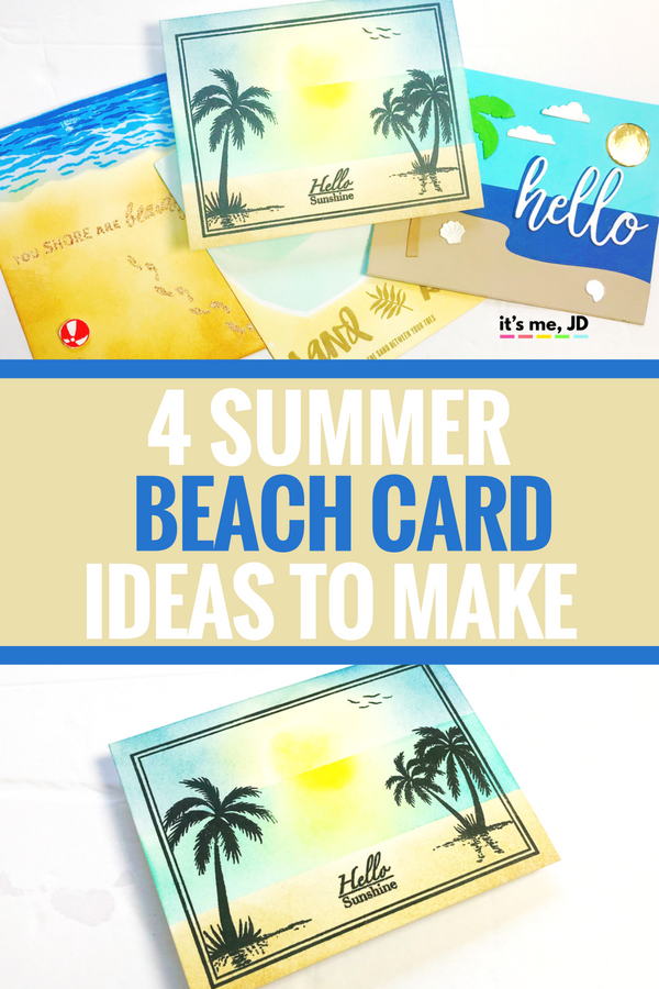 4 SUMMER BEACH CARDS TO MAKE #cardmaking #papercrafts