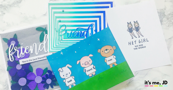 4 Easy Handmade Card Ideas For Your Best Friend