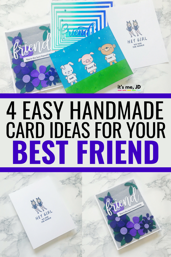 4 Easy Handmade Card Ideas For Your Best Friend #friendshipcard #friendshipcards #cardforbestfriend #bestfriendcard