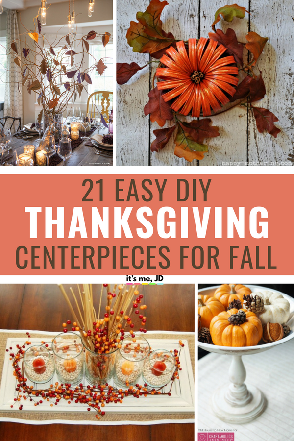 21 Easy Thanksgiving Centerpiece Ideas for Your Fall Decor #Thanksgiving #thanksgivingdecor #thanksgivingcenterpiece #thanksgivingtablescape