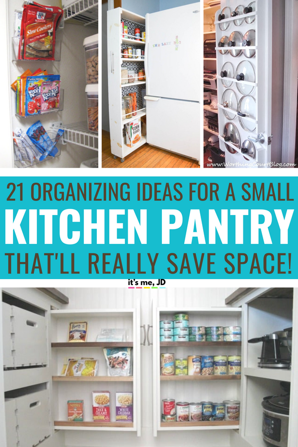21 Small Kitchen Pantry Organization Ideas To Really Save Space 1 It S Me Jd