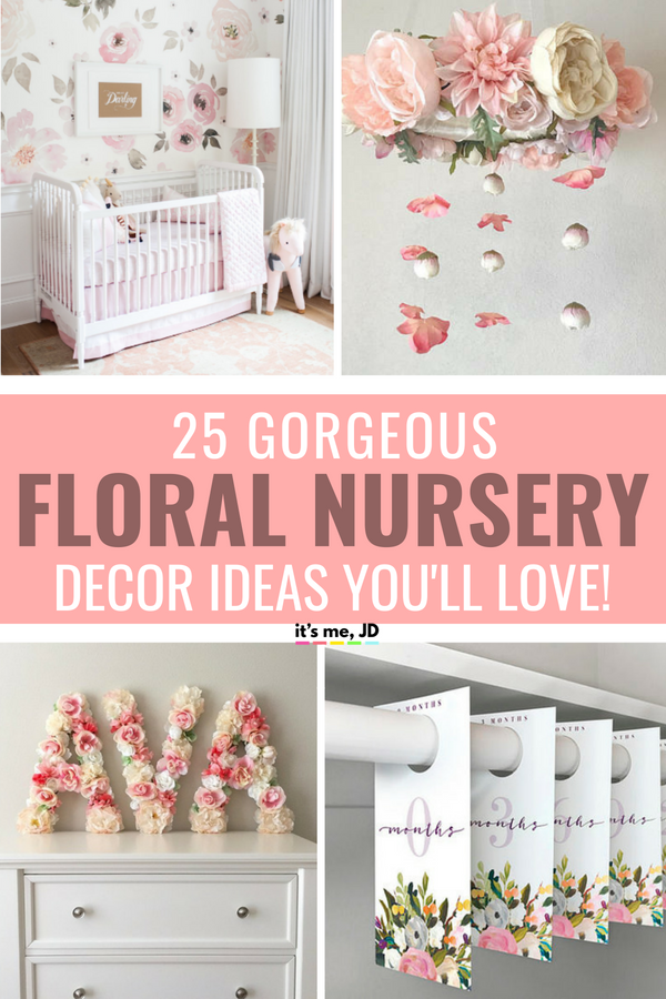 25 Gorgeous Floral Nursery Decor Ideas #nursery #nurserydecor #floralnursery #pinknursery #girlnursery