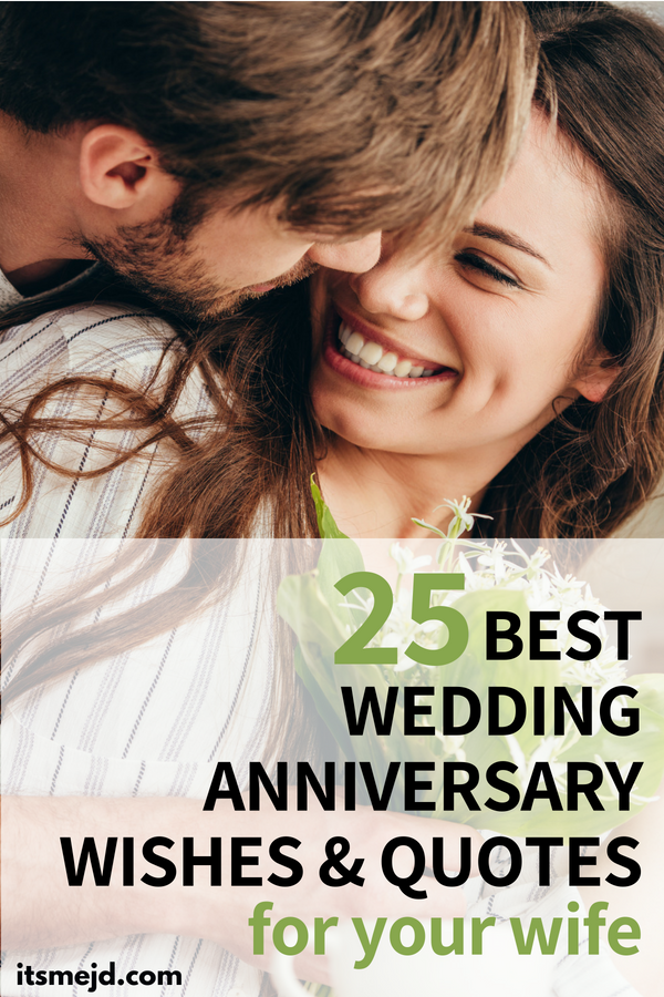 25 Wedding Anniversary Wishes, Quotes, & Messages For Your Awesome Wife #anniversary #anniversarywishes #weddinganniversary #anniversaryquotes #anniversarymessages