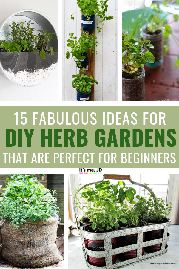 15 Fabulous DIY Herb Garden Ideas That Are Perfect For Beginners #gardening #gardener #indoorgardening #herbgarden #herbgardens #DIYherbgarden