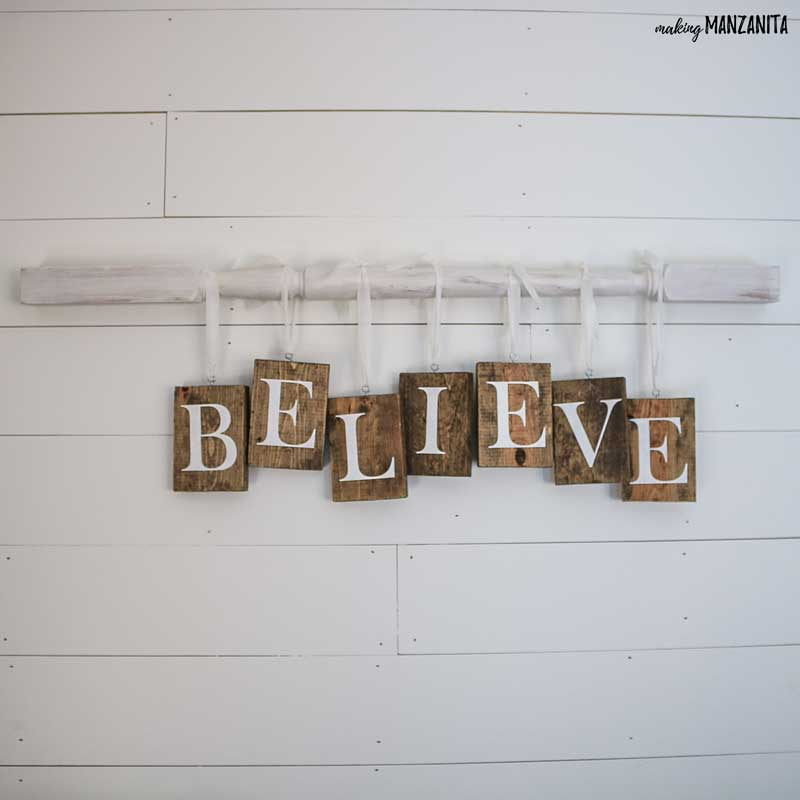 Why not make this BELIEVE sign and add it to your next Christmas Mantel?