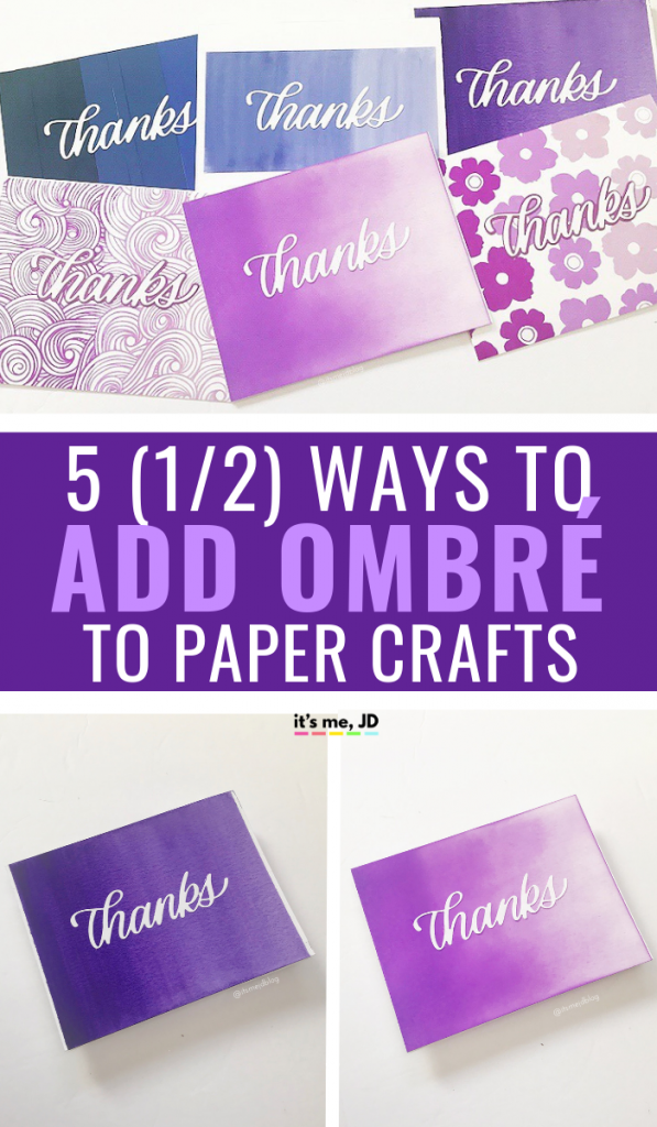 Easy Ways To Add Ombré To Your Paper Crafts #ombre #crafts #watercolor #papercraft #cardmaking