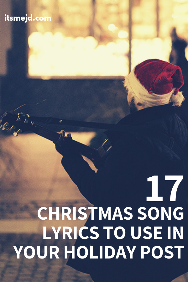 17 Christmas Song Captions To Use In Your Next Holiday Post #christmas #christmasquotes #christmassong #christmassonglyrics #christmascarol
