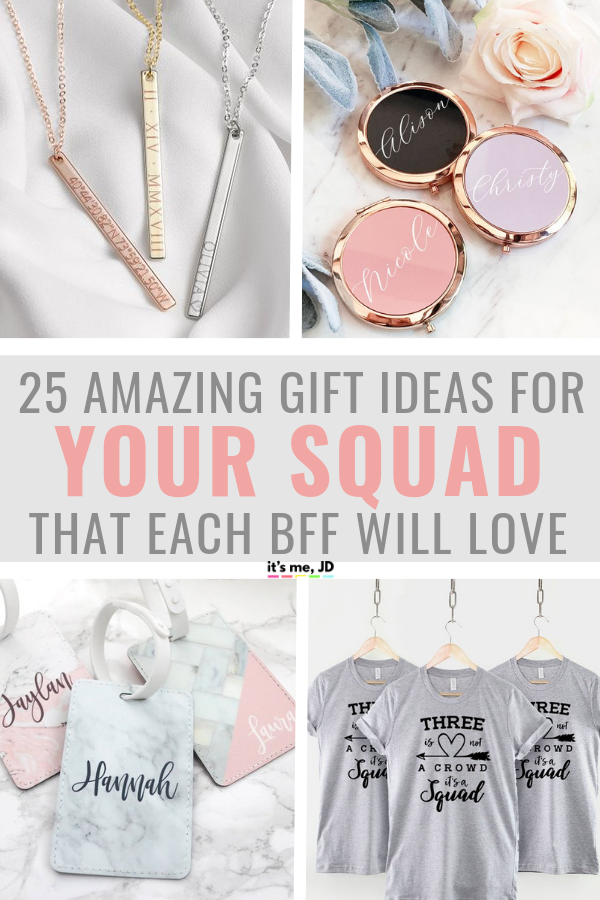 Best Friend Gift Ideas, Gifts Your Squad Will Love #bff #bestie #bestfriend #bestfriendgift #squad