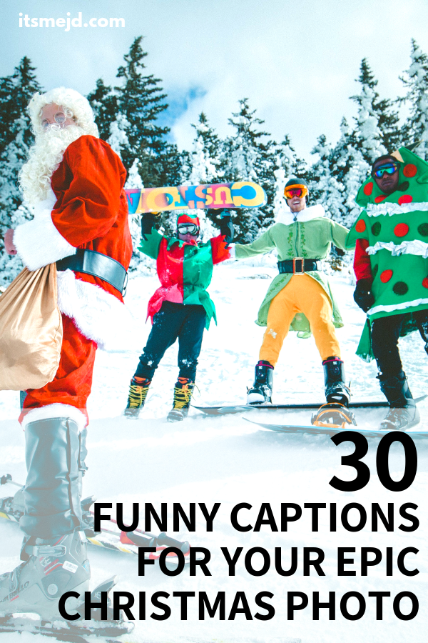 30 Funny Christmas Captions To Give You The Giggles For the holidays #christmas #christmasquotes #christmascaption #funnychristmas