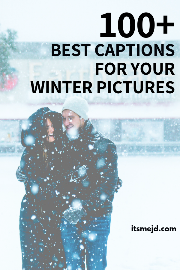 100+ Best Winter Captions and Quotes For Your Next Instagram Post #wintercaption #holidaycaptions #winter #winterquotes