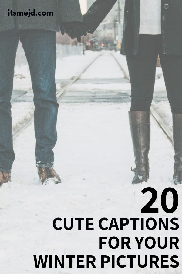 20 Short And Cute Winter Captions For Your Next Instagram Picture
