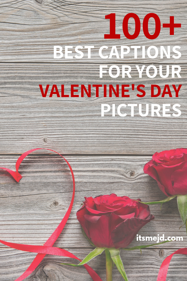 100+ Best Valentine's Day Captions And Quotes For Your Next Instagram Post, Cute, Romantic, Funny messages for social media, texts or cards, #valentine #valentinesday #valentinesdaycaptions #valentinesdayquotes #lovequotes