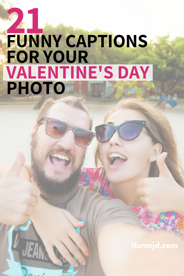 21 Funny Valentine's Day Captions For Your Next Instagram Post #valentinesday #valentinesdayquotes #valentinesdaycaptions #valentine