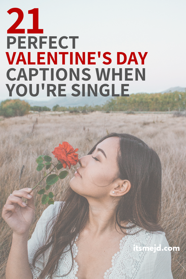21 Valentine's Day Captions That Are Perfect When You're Single #valentinesday #valentinesdayquotes #valentinesdaycaptions #galentinesday #valentine