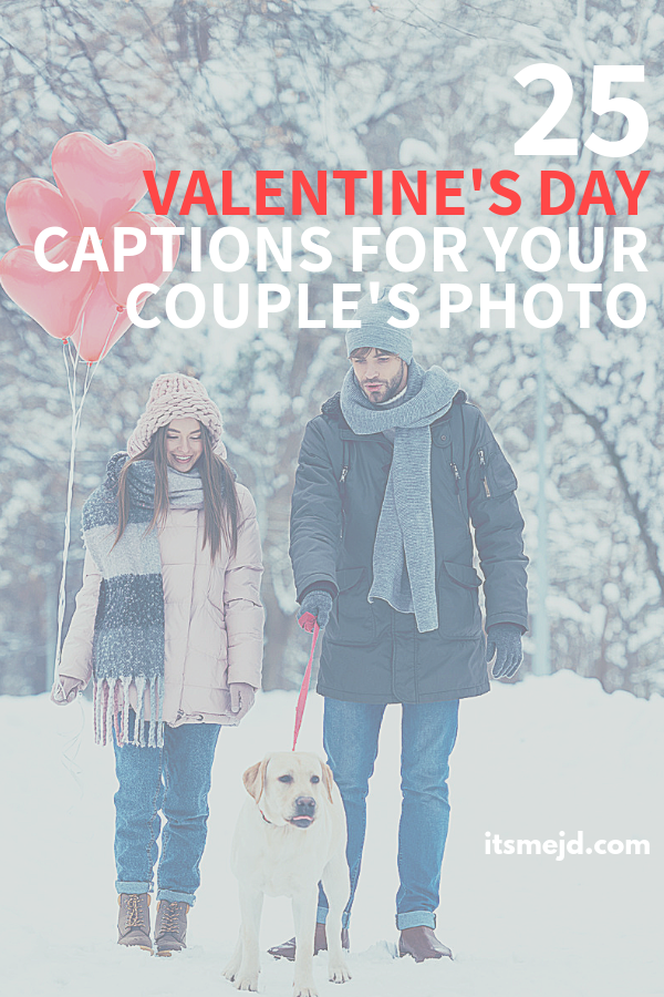 25 Cute Valentine's Day Captions For Couples' Photos #valentinesday #valentinesdayquotes #valentinesdaycaptions #valentine