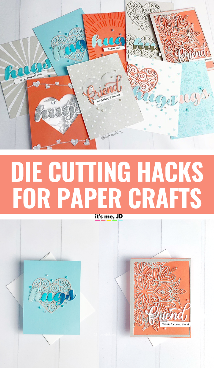 Die Cutting Hacks For Paper Crafts And Card Making , tips, tricks, and techniques #papercraft #cardmaking #papercrafts #cardmakers #scrapbooking #diecutting #handmadecards