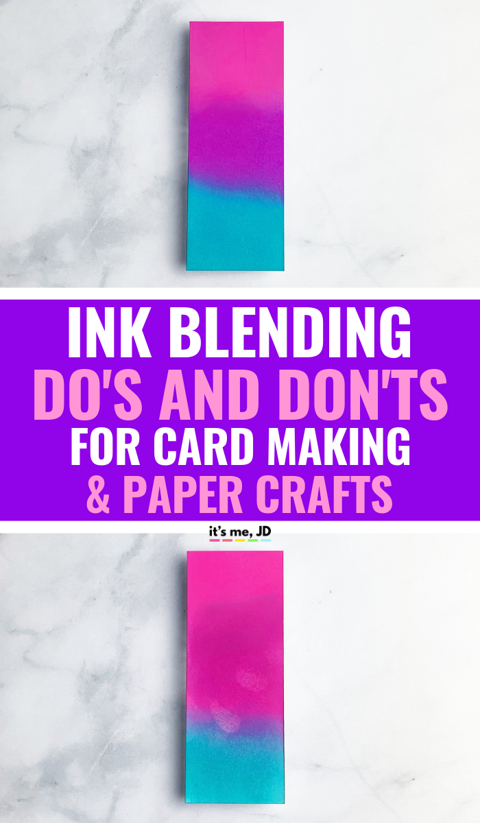 Ink Blending Do's and Don'ts For Card Making And Paper Crafts #papercraft #papercrafts #inkblending #distressink #distressoxideinks
