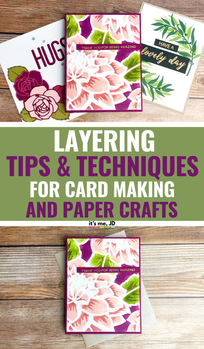 Layering Techniques For Card Making And Paper Crafts #cardmaking #papercraft #crafts #papercrafts #floralcards