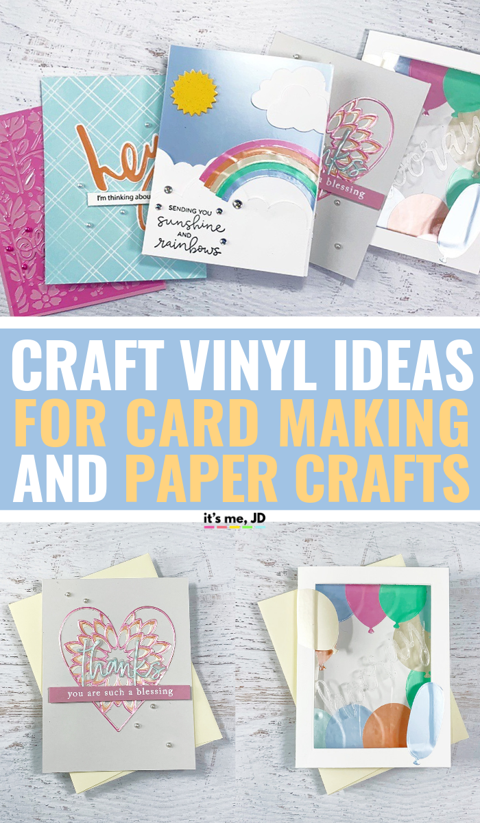 Craft Vinyl Ideas For Paper Crafts and Card Making #vinyl #papercraft #vinylideas #cardmaking #handmadecard #craftvinyl