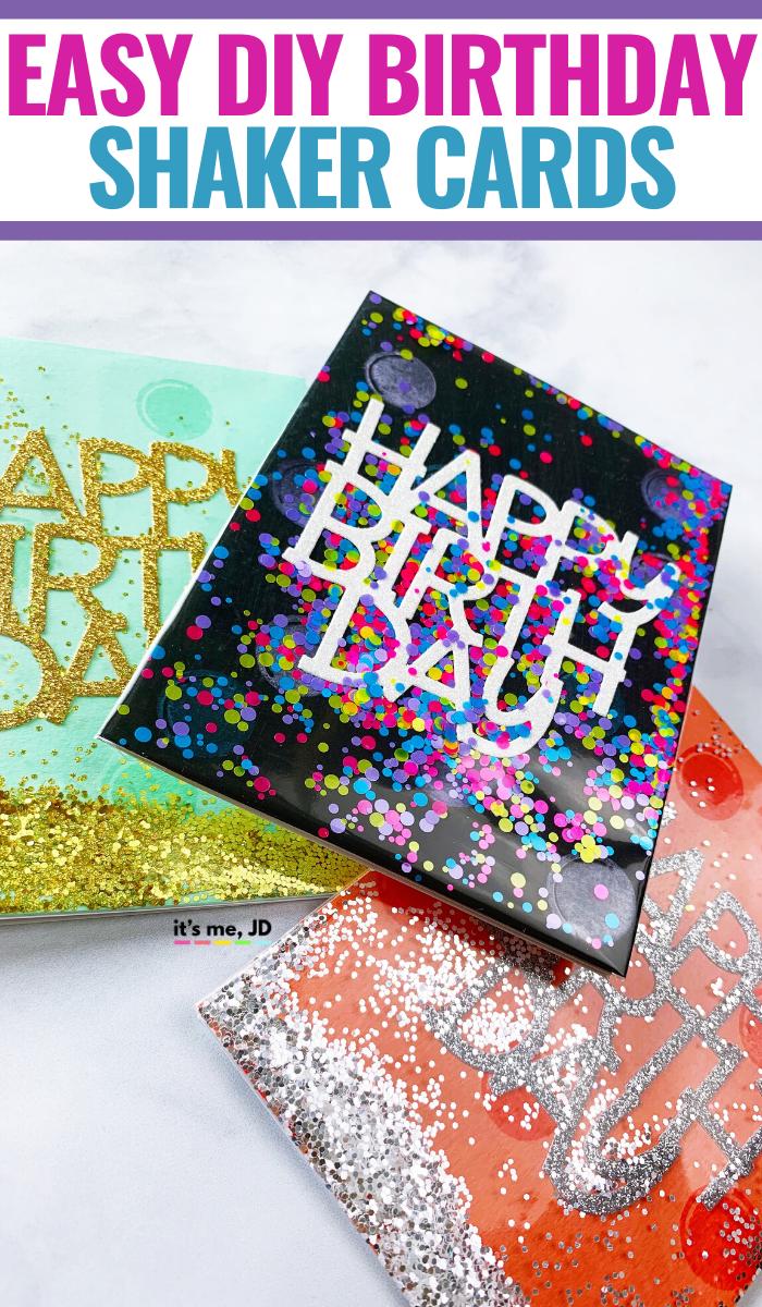 easy diy shaker birthday cards  it's me jd